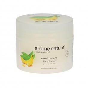 Arôme Nature Body Butter Sweet Banana 200ml